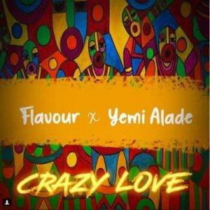 Flavour-x-Yemi-art-300x300 Download Instrumental - crazy love by Flavour ft. Yemi Alade - Prod. 2Flexing (free beat)