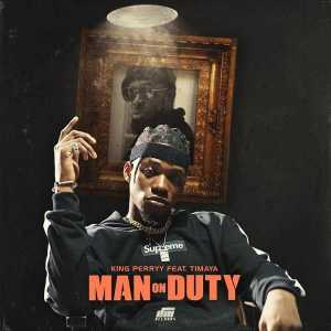 Download instrumental - man on duty by King Perryy ft. Timaya (free beat)