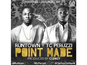 Runtown-Point-Made-300x225 MUSIC - Point made by PERUZZI x RUNTOWN (lyrics & instrumental)