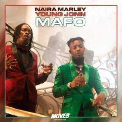 , Music – Mafo – Naira Marley ft. Young John, REAL MONEY STUDIO