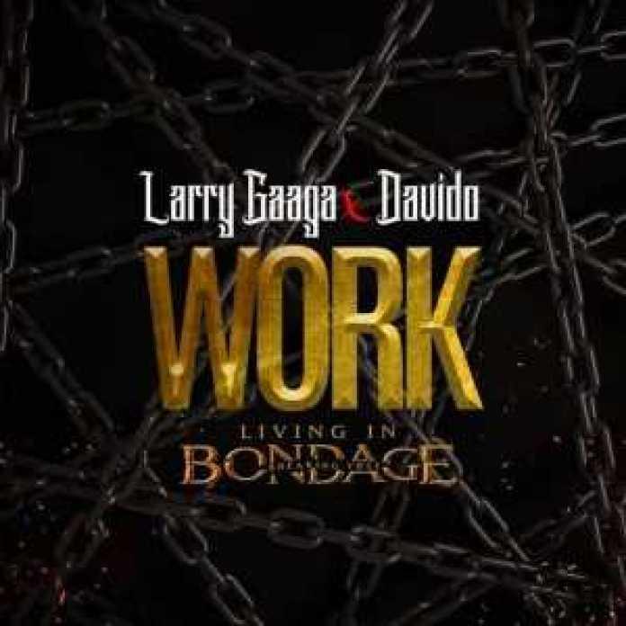 , INSTRUMENTAL – Larry Gaaga Ft. Davido – Work (Living In Bondage) x BIG FROZZ BEAT, REAL MONEY STUDIO