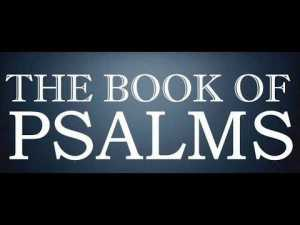 PSALMS, HOLY BIBLE, WORD OF GOD, OLD TESTAMENT, KING JAMES, BIBLE STUDY, BIBLE