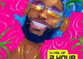 DJ Hol Up 2Hrs Afrobeats Mix artwork 768x768 1