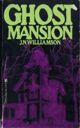 WilliamsonJN_GhostMansion