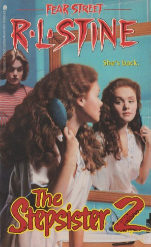 R L Stine - Fear Street - The Stepsister 2