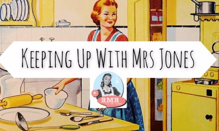 Keeping Up with Mrs Jones