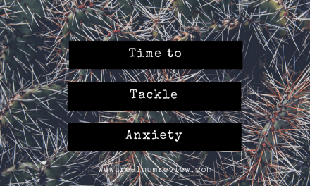 Time to Tackle Anxiety