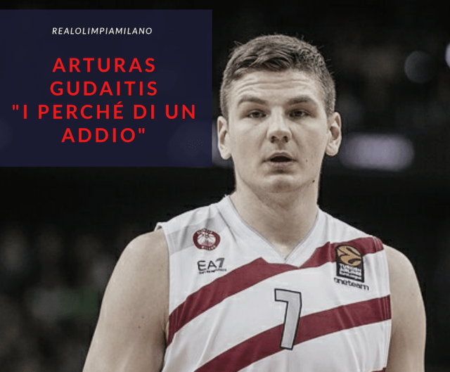 Arturas Gudaitis, i perché dell'addio ad Olimpia Milano