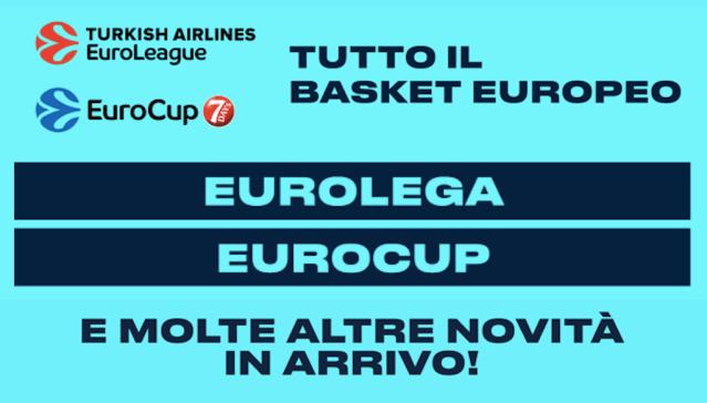 Ufficiale: Eleven Sport Italia trasmetterà tutte le gare di EuroLeague ed EuroCup