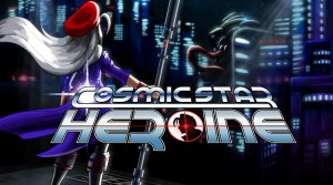 cosmic-star-heroine-ps-vita-ps4-limited-run-games