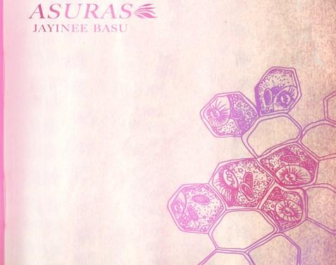 Asuras by Jayinee Basu