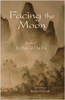 Cover of Facing the Moon by Li Bai and Du Fu, using an Asian-look calligraphic typeface
