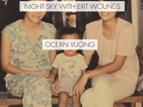 "A Link Round Up for Ocean Vuong's ""Night Sky With Exit Wounds"""