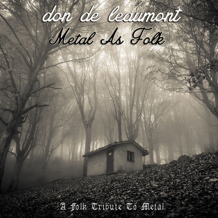 Album spotlight – Don de Leaumont Metal As Folk: A Folk Tribute to Metal