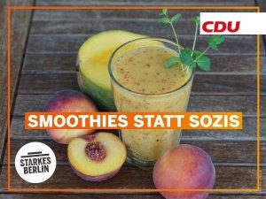 """CDU-Berlin-Smoothie-Bild mit Aufschrift: """"Smoothies statt Sozis"""""""