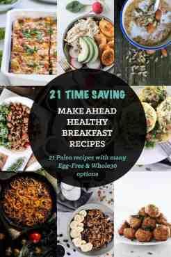 21 Healthy Make Ahead Breakfasts