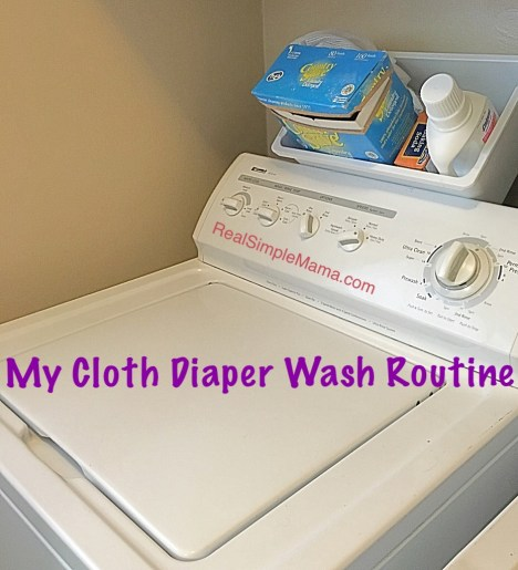 title image for real simple mama with a washer saying my cloth diaper wash routine