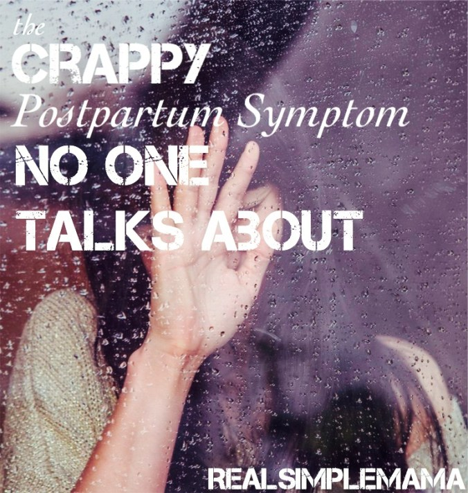 crappy pp gs - title The Crappy Postpartum Symptom No One Talks About - Real Simple Mama