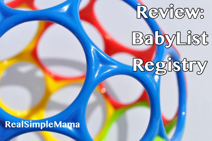 Review: BabyList Registry (Site and App) - Real Simple Mama