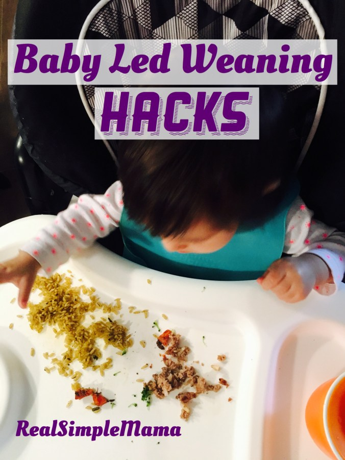 Baby Led Weaning Hacks - Real Simple Mama
