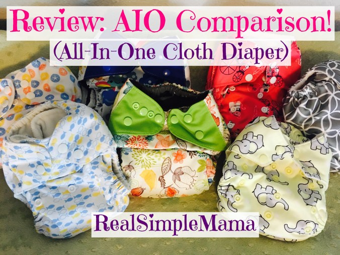 Review: AIO All-in-One Cloth Diaper Comparison! - Real Simple Mama