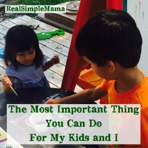 title image friend time children mother mom parent The Most Important Thing You Can Do For My Kids and I - Real Simple Mama