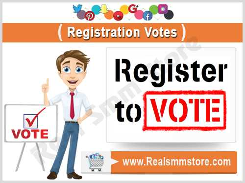 Buy Real Registration Votes