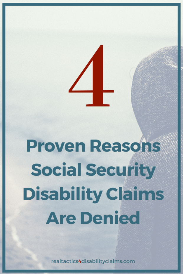 Most Social Security disability claimants have no idea why their claims get denied. Learn 4 reasons claims get denied and how to fix your claim file