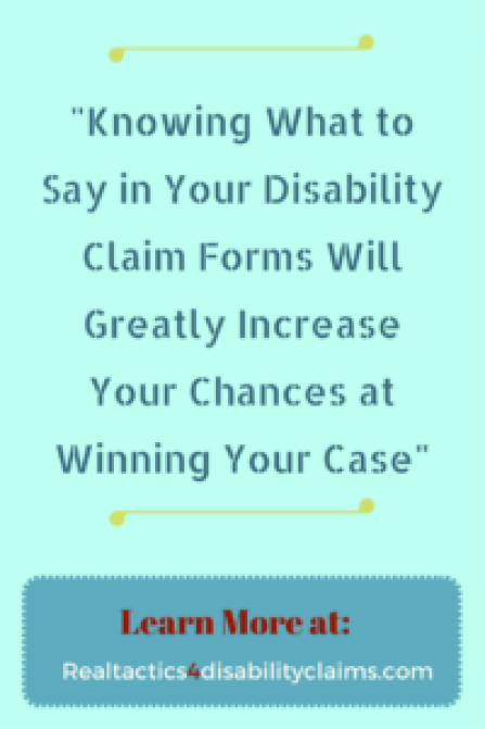 disability claim forms knowing what to say