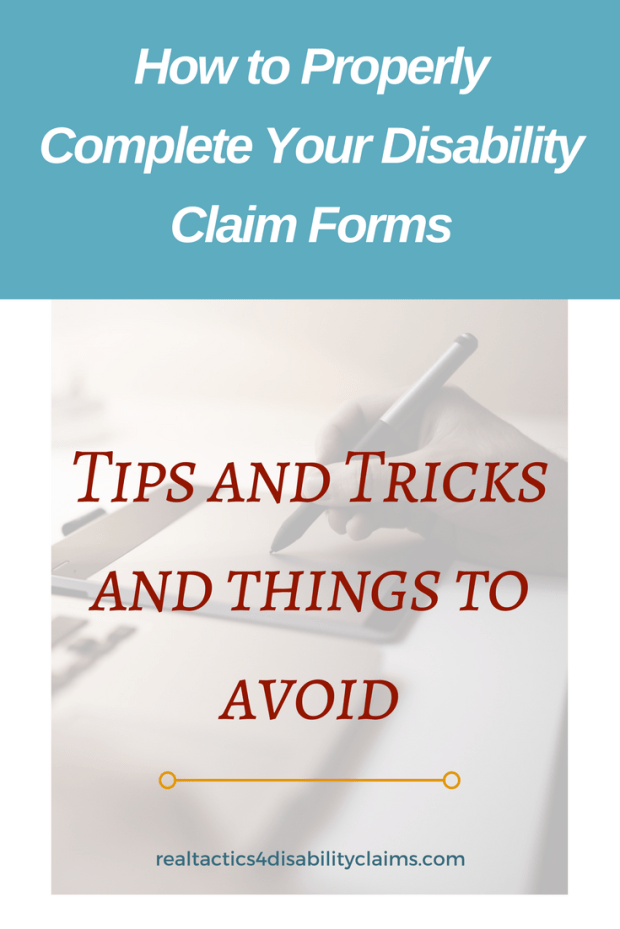 Do you really know how to complete your disability claim forms? They may look easy but the wrong answer may cost your claim. Learn how to fix them and win.
