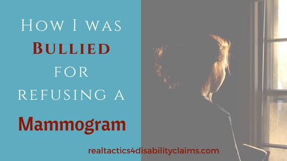 Bullied for refusing a mammogram
