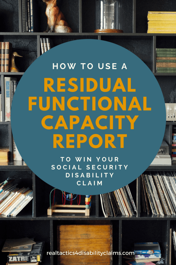 Residual Functional Capacity Report to win Social Security Disability