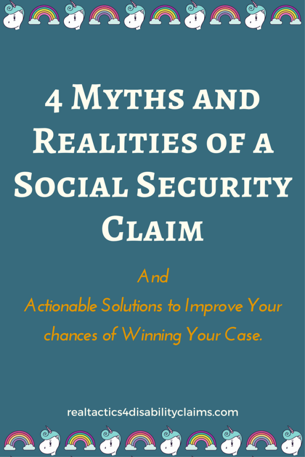 In this post, we will decipher 4 Myths and Realities of a Social Security Disability Claim so you can start the process on the right track. Social Security Disability Claims, Social Security Benefits, Disability claim, Disability benefits, how to apply for Social Security disability