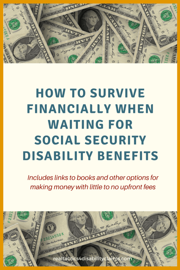 Learn how to survive financially when applying for Social Security Disability. Ideas include jobs you can do within a few hours or around your good days and bad days. Social Security Disability claim financial tips