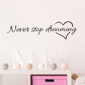 Never Stop Dreaming Wall Sticker 17