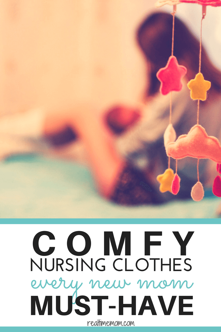 comfy nursing clothes all new moms must have