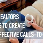 4 TIPS REALTORS CAN USE TO CREATE MORE EFFECTIVE CALLS-TO-ACTION