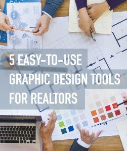 5 Easy-to-Use Graphic Design Tools For Realtors