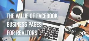 The Value of Facebook Business Pages for Realtors