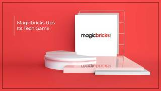 Magicbricks Takes on The Latest Technology To Conquer The Market