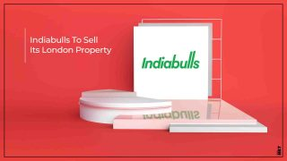 Indiabulls Real Estate Plans To Sell Its London Property