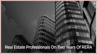 2 Years Of RERA: What Experts Have To Say?
