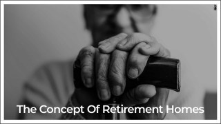 Everything You Need To Know About Retirement Homes