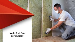 What You Need to Know About Energy Efficient Walls