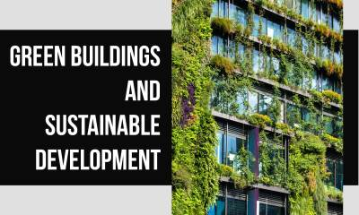 Ways Green Buildings Can Meet Sustainable Development