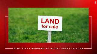 Size Of Giant Plots To Be Cut Down To Due Lacklustre Sales In Agra