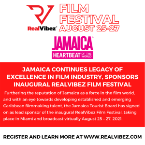 Jamaica Continues Legacy Of Excellence In Film Industry, Sponsors Inaugural Realvibez Film Festival