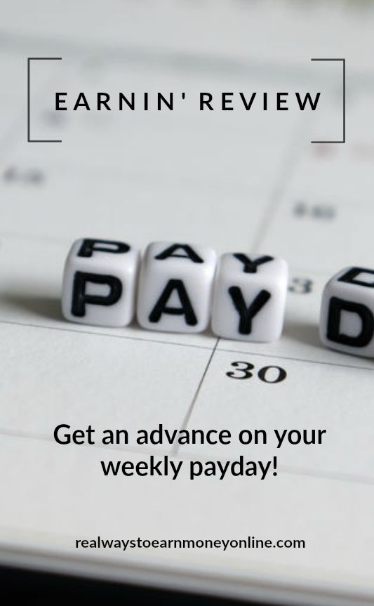 Earnin' review - Get an advance on your weekly payday with the Earnin' app. #appsthatpay