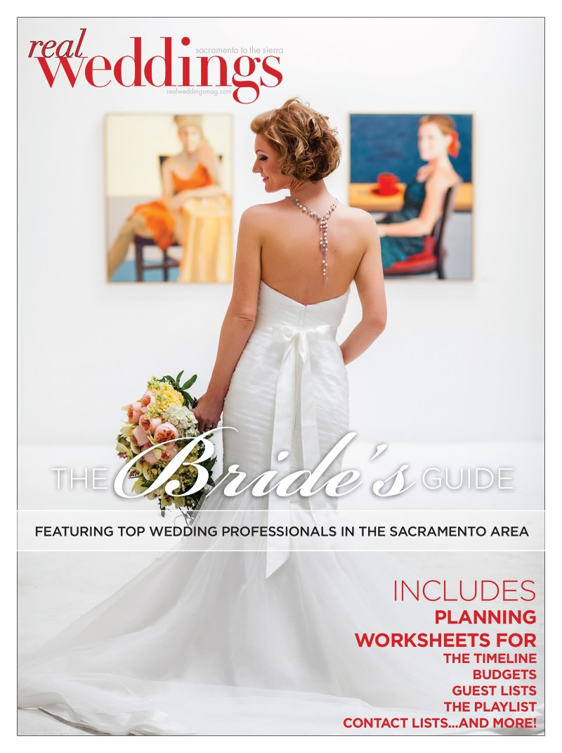 THE-BRIDES-GUIDE-BY-REAL-WEDDINGS-MAGAZINE-SACRAMENT0-TAHOE-BEST-VENDORS-TIPS-INSPIRATION