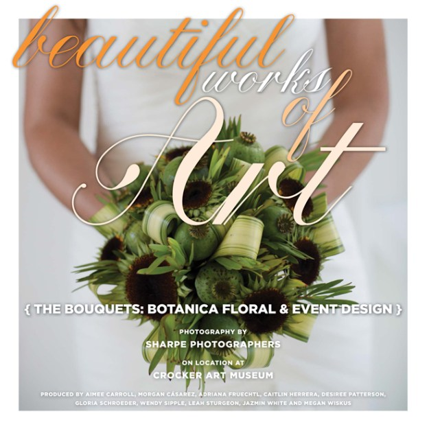 Beautiful Works of Art: The Bouquets {Botanica Floral & Event Design}